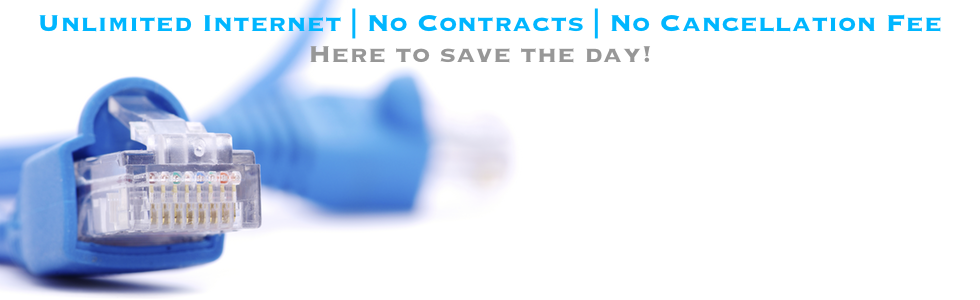 Unlimited Internet services with no contract